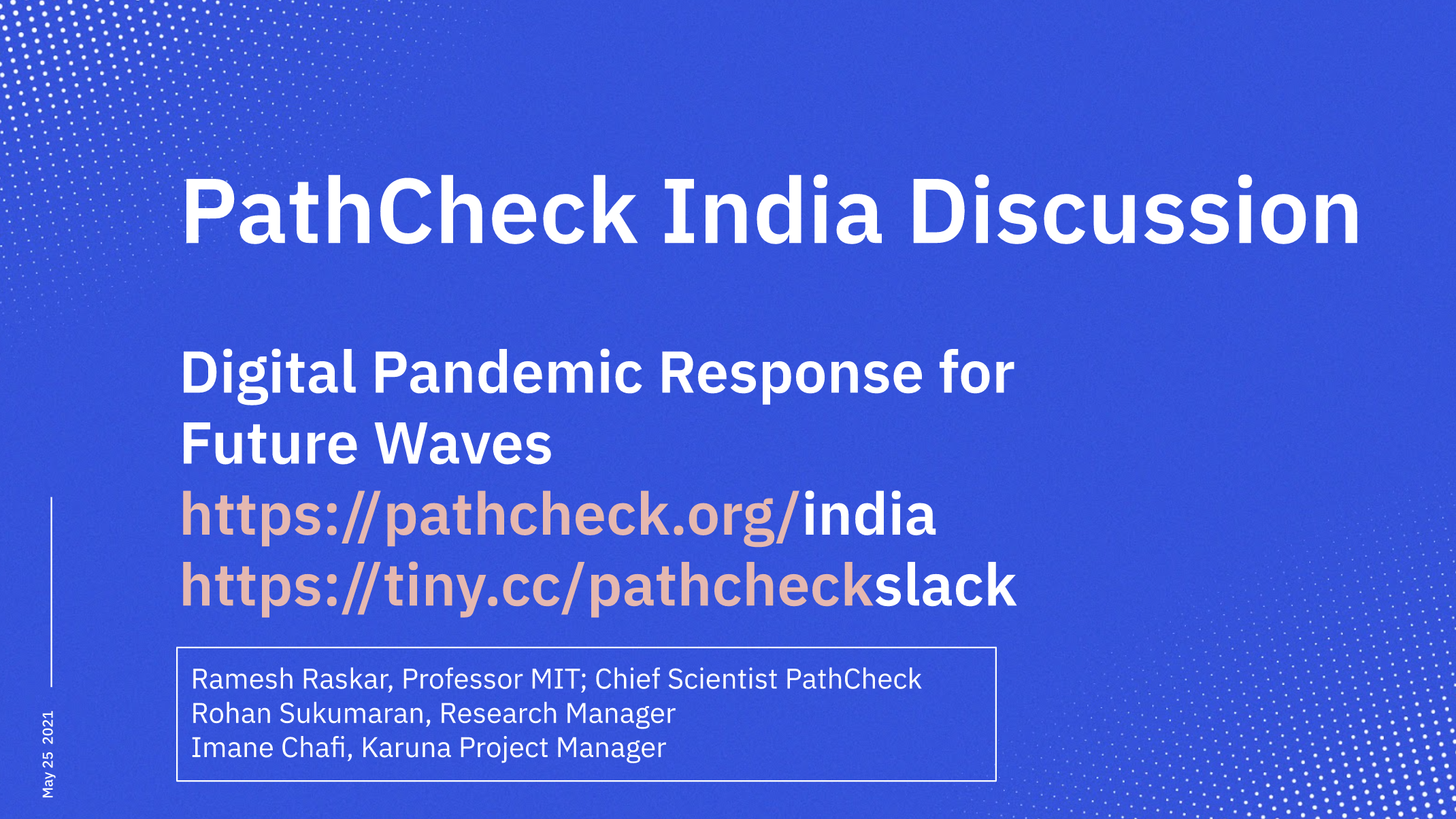 PathCheck Discussion - India response